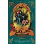 The Boy Who Lost Fairyland (Häftad, 2016)