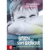Böcker Barn som bråkar: Att hantera känslostarka barn i vardagen (Inbunden, 2015)