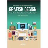 Photoshop Böcker Grafisk design med Photoshop, Illustrator og InDesign (Pocket, 2017)
