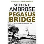 Pegasus bridge - d-day: the daring british airborne raid (Pocket, 2016)