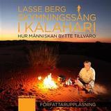 Skymningssång i kalahari Böcker Skymningssång i Kalahari (Ljudbok nedladdning, 2011)