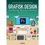 Photoshop Böcker Grafisk design med Photoshop, Illustrator och InDesign (Flexband, 2018)