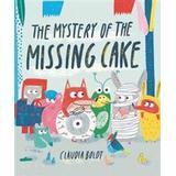 The Mystery of the Missing Cake (Inbunden, 2018)