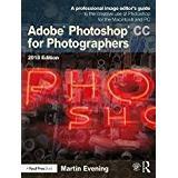 Photoshop Böcker Adobe Photoshop CC for Photographers 2018 (Pocket, 2018)