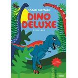 Dino deluxe: pysselbok med klistermärken (Häftad, 2018)