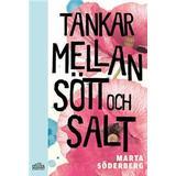 Tankar mellan sött och salt (E-bok, 2018)
