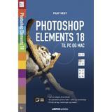 Photoshop Böcker Photshop Elements 18: Til pc og Mac (Häftad, 2018)