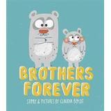 Brothers Forever (Häftad, 2018)