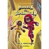 Handbok för superhjältar 5 Böcker Handbok för superhjältar 5 - Försvunna