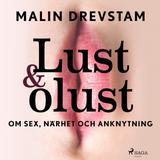 Ljudbok Lust & olust: om sex, närhet och anknytning