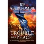 Trouble With Peace