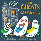 The Ghosts Go Marching (Bog, Board book)