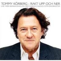 Körberg Tommy - Rakt Upp Och Ner