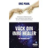 Väck din inre healer: återskapa förbindelsen till universum med hjälp av de nya energifrekvenserna (Pocket, 2010)