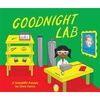 Goodnight Lab: A Scientific Parody (Inbunden, 2017)