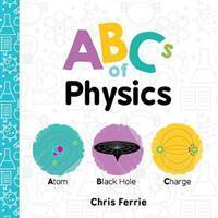 Abcs of Physics (Inbunden, 2017)