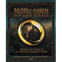 Middle-Earth from Script to Screen: Building the World of the Lord of the Rings and the Hobbit (Inbunden, 2017)