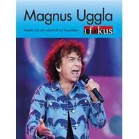 Magnus Uggla i fokus: melodi, text och ackord till nio favoritlåtar (Häftad, 2017)