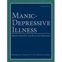 Manic-Depressive Illness: Bipolar Disorders and Recurrent Depression (E-bok, 2007)