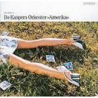 Bo Kaspers Orkester - Amerika