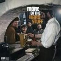 Dubliners (The - More Of The Hard Stuff