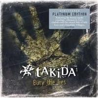 Takida - Bury The Lies Platinum Edition