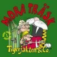 Mora Träsk - Tigerjakten & Co