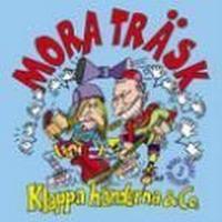 Mora Träsk - Klappa Händerna & Co