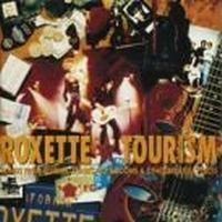 Roxette - Tourism - 2009 Remaster