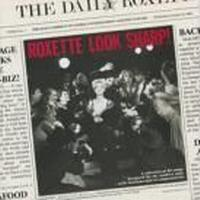 Roxette - Look Sharp! - 2009 Remaster