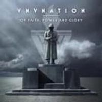 Vnv Nation - Of Faith Power And Glory