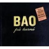 Benny Anderssons Orkester - Bao På Turne