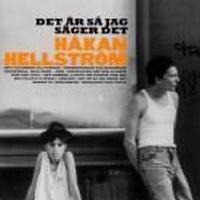Hellström Håkan - Det Är Så Jag Säger Det