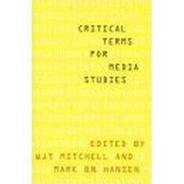 Critical Terms for Media Studies (Häftad, 2010)