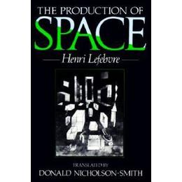 The Production of Space (Häftad, 1992)