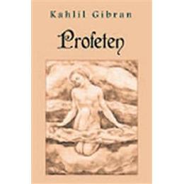 Profeten (Inbunden, 2006)