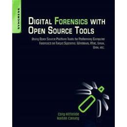 Digital Forensics with Open Source Tools (Häftad, 2011)