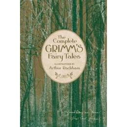 The Complete Grimm's Fairy Tales (Inbunden, 2013)