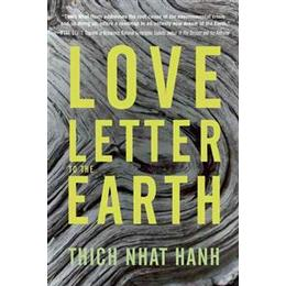 A Love Letter to the Earth (Häftad, 2013)