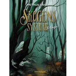 Skogens systrar: trilogin (Inbunden, 2016)