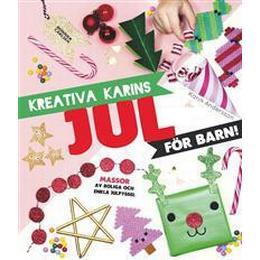 Kreativa Karins jul för barn (Inbunden, 2016)