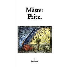 Mäster Fritz: en svensk mystiker (Kartonnage, 2016)