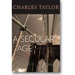 A Secular Age (Inbunden, 2007)