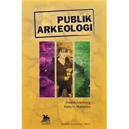 Publik arkeologi (Danskt band, 2007)