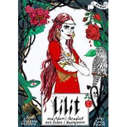 Lilit med Adam i paradiset och Satan i underjorden (Inbunden, 2008)