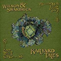 Wilson And Swarbrick - Kailyard Tales