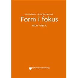 Form i fokus C facit (Häftad, 2001)