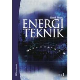 Energiteknik D. 1 (Inbunden, 2006)
