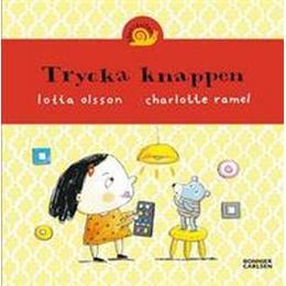 Trycka knappen (Board book, 2014)