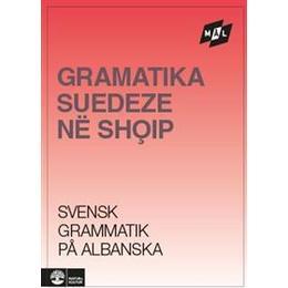 Mål Svensk grammatik på albanska (Häftad, 1996)